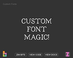 Custom Fonts - ZIM Bits